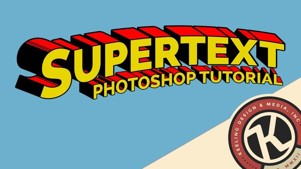 Learn How to Make Superman Font on Photoshop