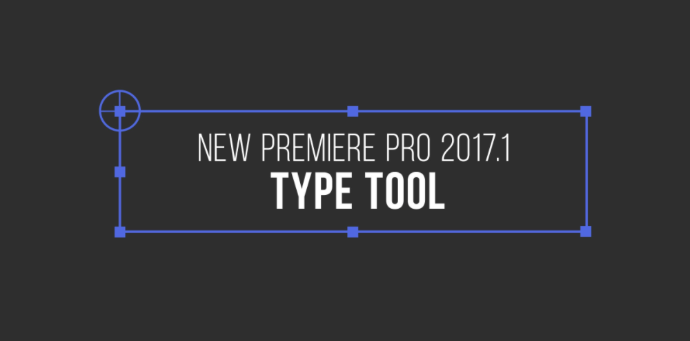 Premiere Type Tool Tutorial